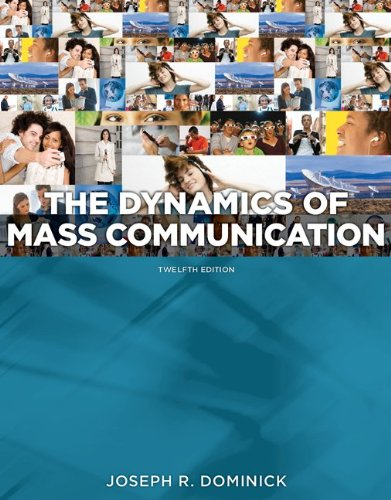 The Dynamics of Mass Communication: Media in Transition 9780073526195
