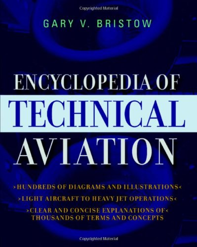 The Encyclopedia of Technical Aviation 9780071402132