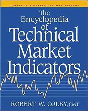 The Encyclopedia of Technical Market Indicators, Second Edition - 2nd Edition