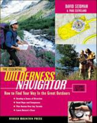 The Essential Wilderness Navigator 9780071361101