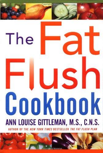 The Fat Flush Cookbook 9780071407946