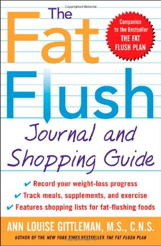 The Fat Flush Journal and Shopping Guide 9780071414975