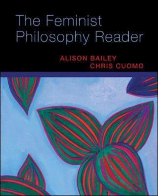 The Feminist Philosophy Reader 9780073407395