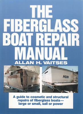 The Fiberglass Boat Repair Manual 9780071569149