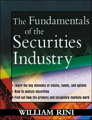The Fundamentals of the Securities Industry 9780071403184