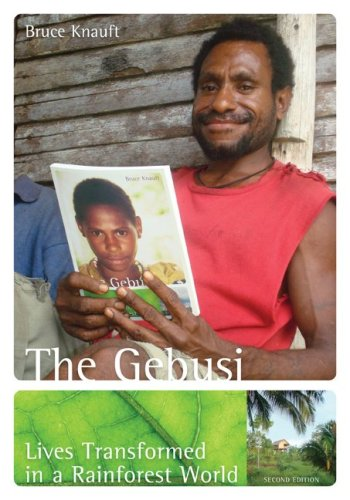 The Gebusi: Lives Transformed in a Rainforest World 9780073405377