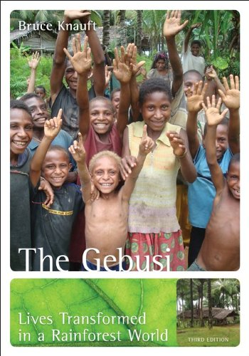 The Gebusi: Lives Transformed in a Rainforest World 9780078034923