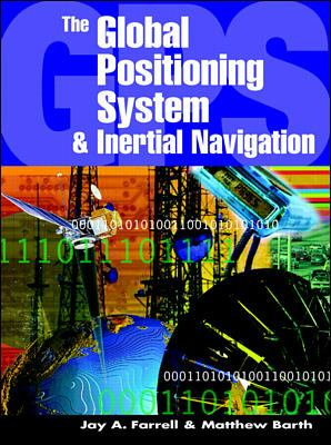 The Global Positioning System & Inertial Navigation 9780070220454