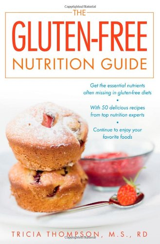 The Gluten-Free Nutrition Guide 9780071545419