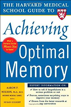 The Harvard Medical School Guide to Achieving Optimal Memory 9780071444705