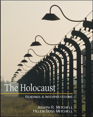 The Holocaust: Readings and Interpretations 9780072448160