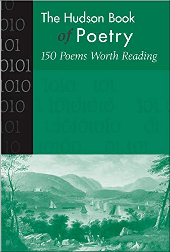 The Hudson Book of Poetry: 150 Poems Worth Reading 9780072484427