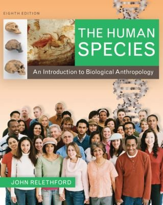 The Human Species: An Introduction to Biological Anthropology 9780073531014