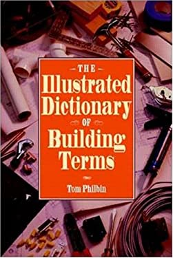 The Illustrated Dictionary of Building Terms 9780070497290
