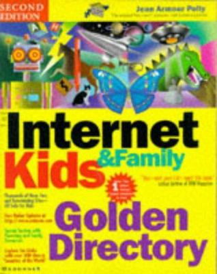 The Internet Kids and Family Golden Directory 9780078823541