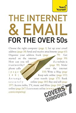 The Internet and Email for the Over 50s 9780071701020