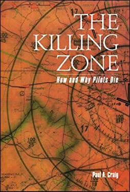 The Killing Zone: How & Why Pilots Die 9780071362696