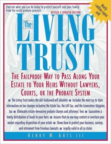 The Living Trust: The Failproof Way to Pass Along Your Estate to Your Heirs 9780071387095