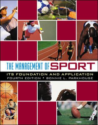 The Management of Sport: Its Foundation and Application 9780072844122
