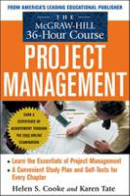 The McGraw-Hill 36-Hour Project Management Course 9780071438971