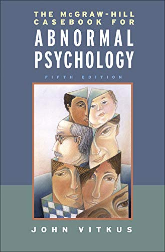 The McGraw-Hill Casebook in Abnormal Psychology 9780072951868