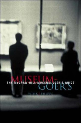 The McGraw-Hill Museum-Goer's Guide 9780070387317