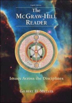 The McGraw-Hill Reader: Issues Across the Disciplines 9780072465525