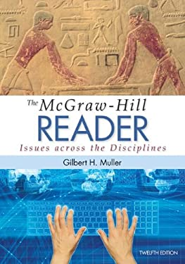 The McGraw-Hill Reader: Issues Across the Disciplines 9780073405988