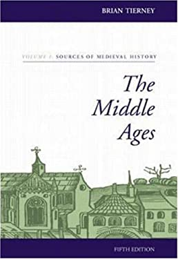 The Middle Ages, Volume I, Sources of Medieval History - 6th Edition