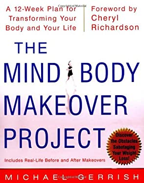 The Mind-Body Makeover Project 9780071382502
