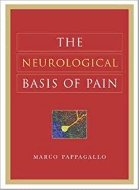 The Neurological Basis of Pain 9780071440875