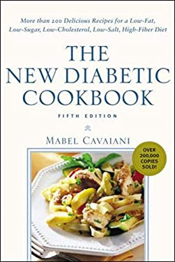 The New Diabetic Cookbook, Fifth Edition: More Than 200 Delicious Recipes for a Low-Fat, Low-Sugar, Low-Cholesterol, Low-Salt, High-Fiber Diet 9780071391351