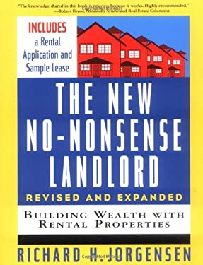 The New No-Nonsense Landlord, Revised and Expanded: Building Wealth with Rental Properties 9780071417938