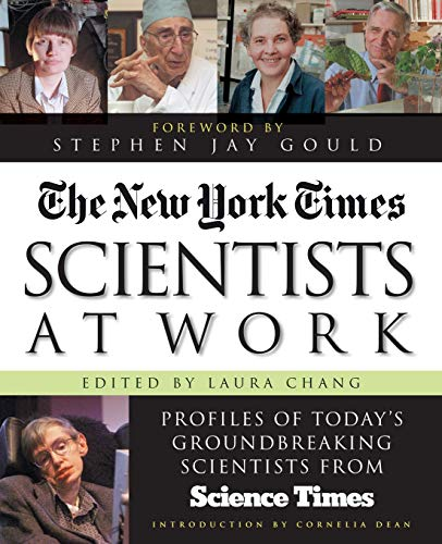 The New York Times Scientists at Work: Profiles of Today's Groundbreaking Scientists from Science Times 9780071358828