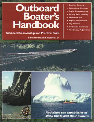The Outboard Boater's Handbook: Advanced Seamanship and Practical Skills 9780070230538