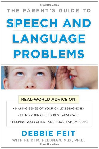 The Parent's Guide to Speech and Language Problems 9780071482455