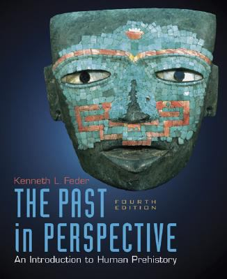 The Past in Perspective: An Introduction to Prehistory 9780073265339