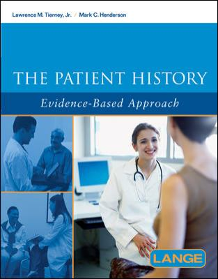The Patient History: Evidence-Based Approach 9780071402606