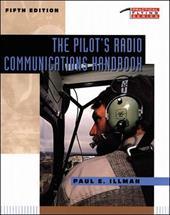 The Pilot's Radio Communications Handboo...