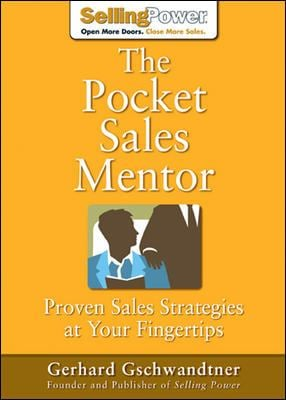 The Pocket Sales Mentor: Proven Sales Strategies at Your Fingertips 9780071475877