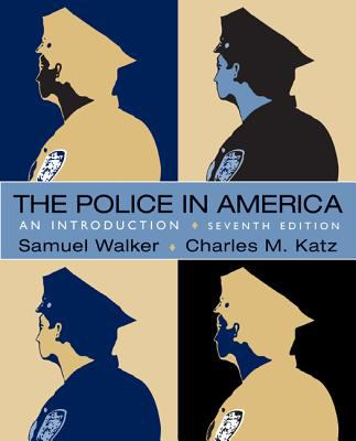 The Police in America: An Introduction 9780078111495