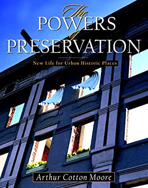 The Powers of Preservation: New Life for Historic Structures 9780070433946