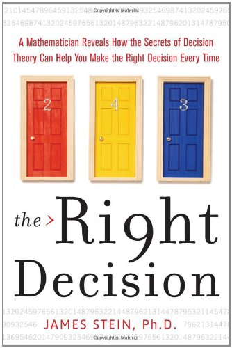 The Right Decision: A Mathematician Reveals How the Secrets of Decision Theory 9780071614191