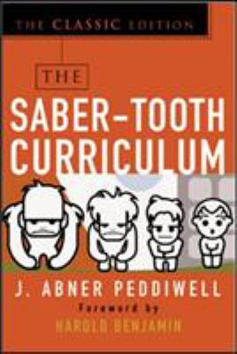 The Saber-Tooth Curriculum, Classic Edition 9780071422888