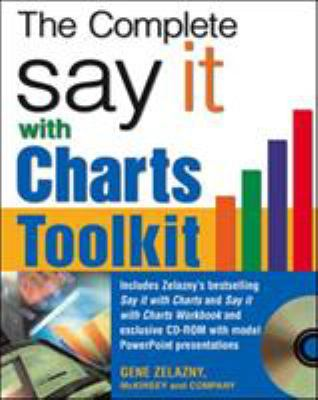 The Say It with Charts Complete Toolkit [With CD-ROM] 9780071474702