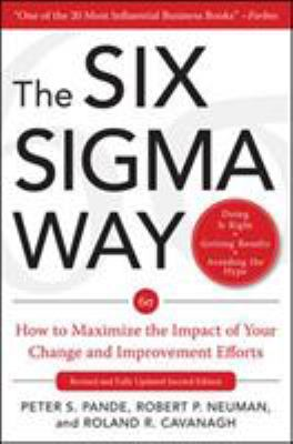 The Six SIGMA Way: How GE, Motorola, and Other Top Companies Are Honing Their Performance 9780071358064