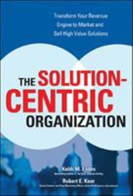 The Solution-Centric Organization 9780072262643