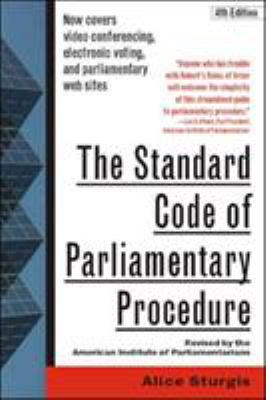 The Standard Code of Parliamentary Procedure, 4th Edition 9780071365130
