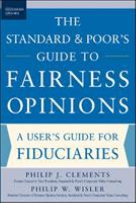 The Standard & Poor's Guide to Fairness Opinions 9780071452847