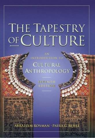 The Tapestry of Culture with Free Powerweb: Cultural Anthropology 9780072460186